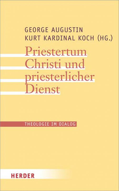 Priestertum Christi und priesterlicher Dienst cover