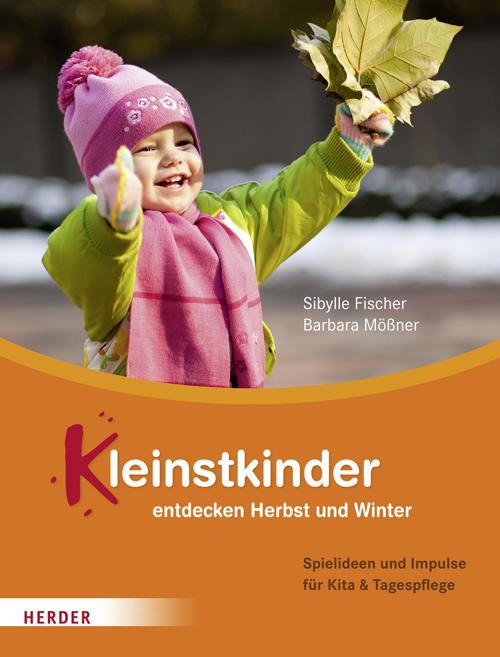Kleinstkinder entdecken Herbst und Winter cover