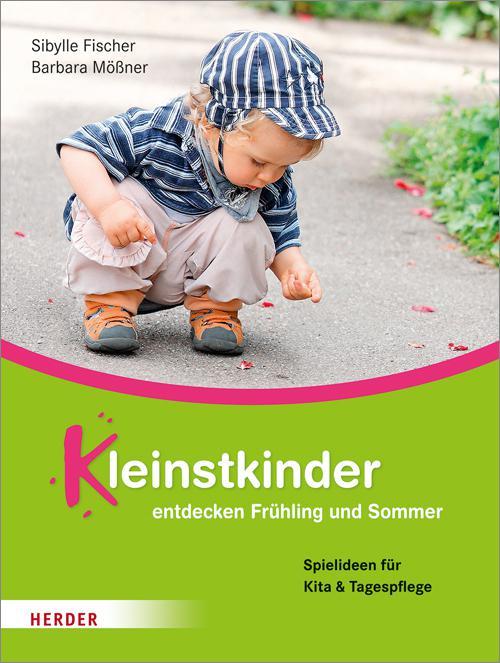 Kleinstkinder entdecken Frühling und Sommer cover