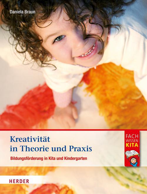 Kreativität in Theorie und Praxis cover