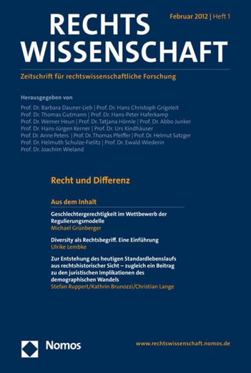 Zur Entstehung des heutigen Standardlebenslaufs aus rechtshistorischer Sicht – zugleich ein Beitrag zu den juristischen Implikationen des demographischen Wandels cover