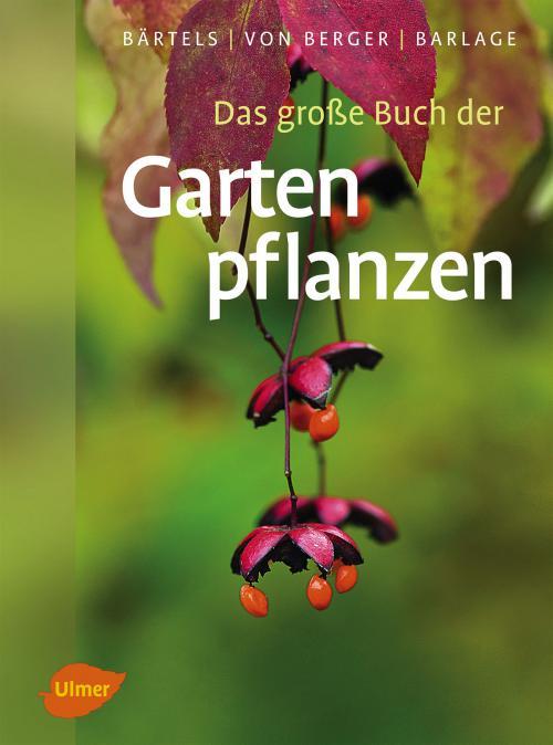 Das große Buch der Gartenpflanzen cover