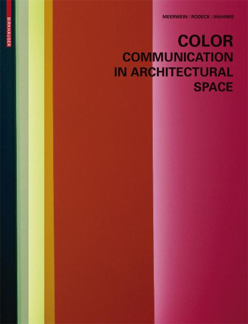 Color - Communication in Architectural Space cover