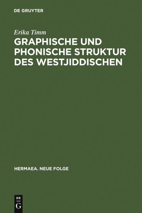 Graphische und phonische Struktur des Westjiddischen cover