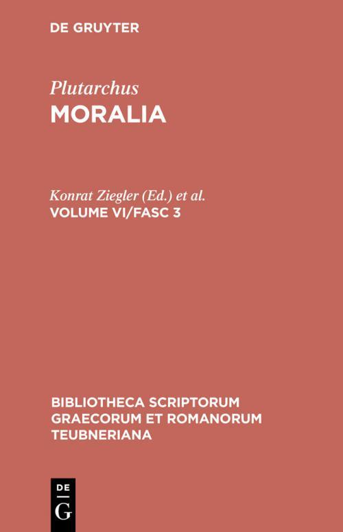 Plutarchus: Moralia. Volume VI/Fasc 3 cover