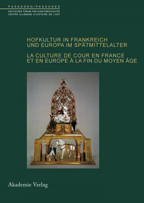 Hofkultur in Frankreich und Europa im Spätmittelalter cover