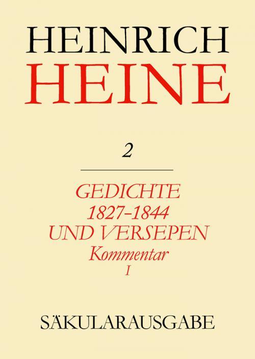 Gedichte 1827-1844 und Versepen. Kommentar I cover