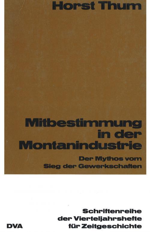 Mitbestimmung in der Montanindustrie cover