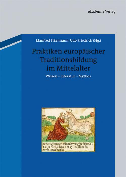 Praktiken europäischer Traditionsbildung im Mittelalter cover