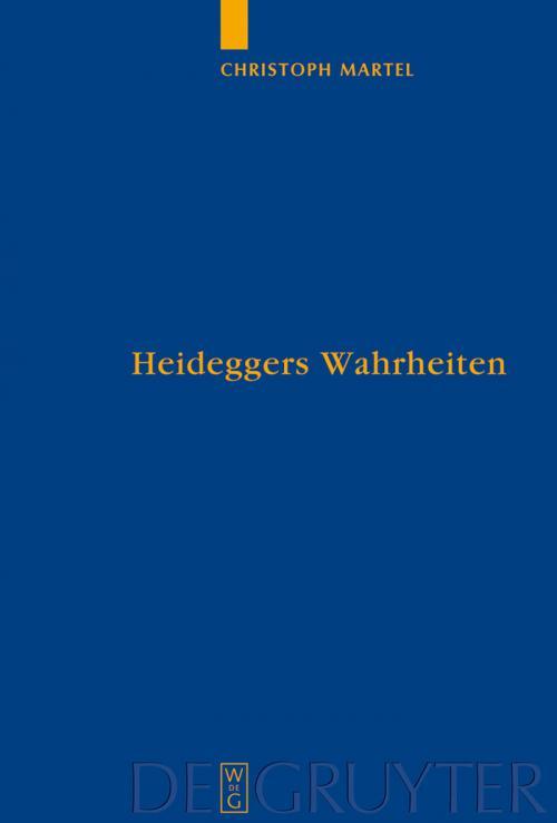 Heideggers Wahrheiten cover