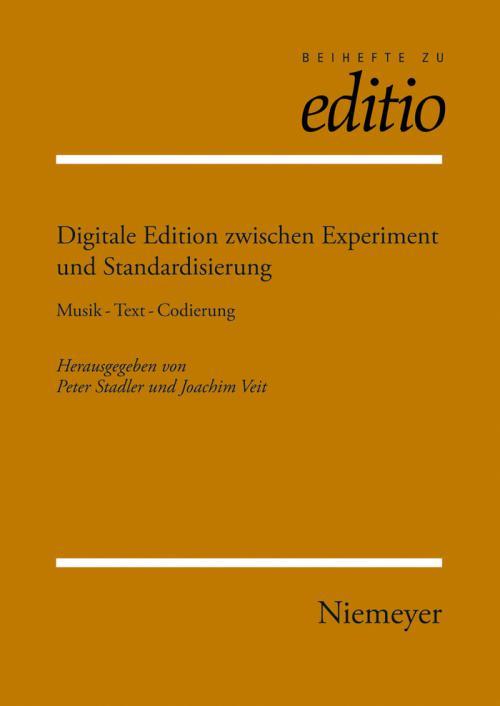 Digitale Edition zwischen Experiment und Standardisierung cover
