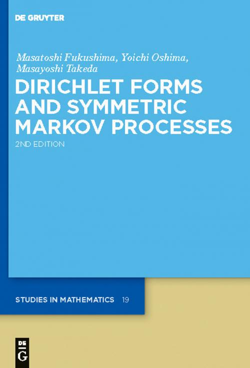 Dirichlet Forms and Symmetric Markov Processes cover