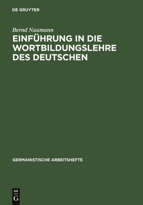 Einführung in die Wortbildungslehre des Deutschen cover