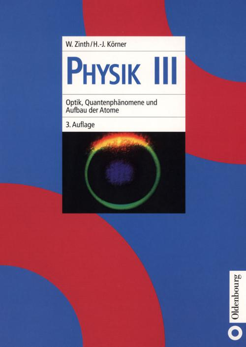 Optik, Quantenphänomene und Aufbau der Atome cover