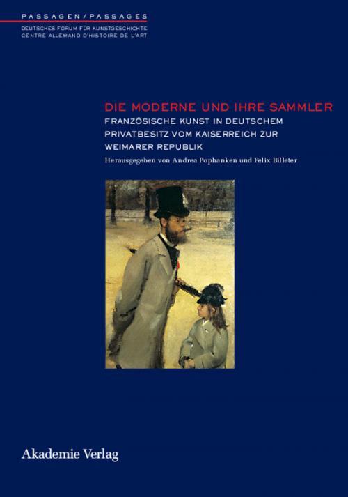 Die Moderne und ihre Sammler cover