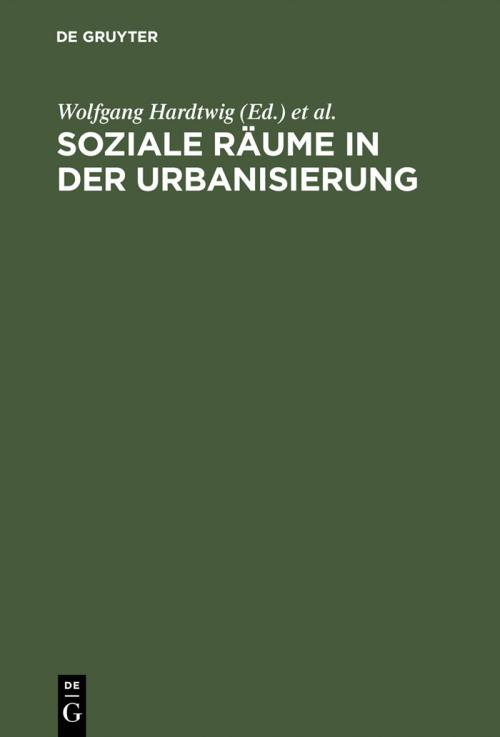 Soziale Räume in der Urbanisierung cover