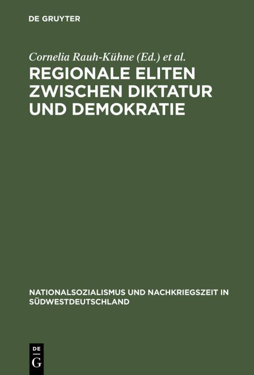 Regionale Eliten zwischen Diktatur und Demokratie cover