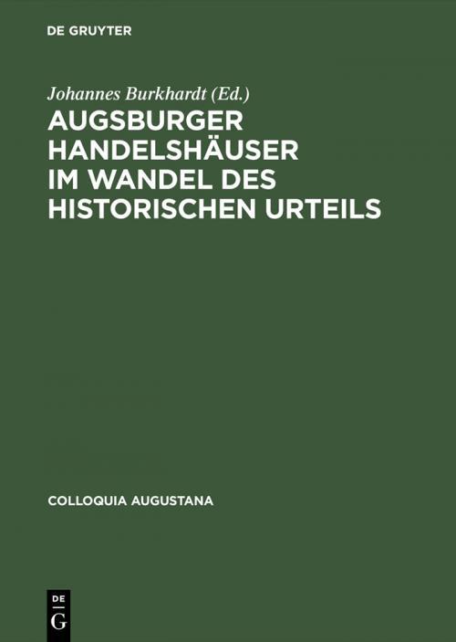 Augsburger Handelshäuser im Wandel des historischen Urteils cover
