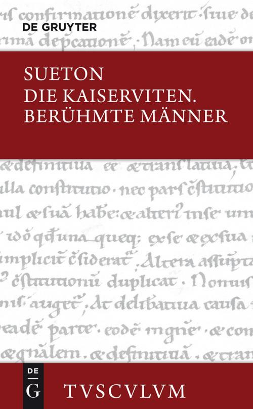 Die Kaiserviten. Berühmte Männer / De vita Caesarum. De viris illustribus cover