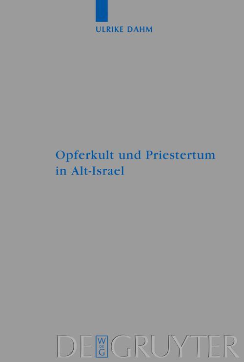 Opferkult und Priestertum in Alt-Israel cover