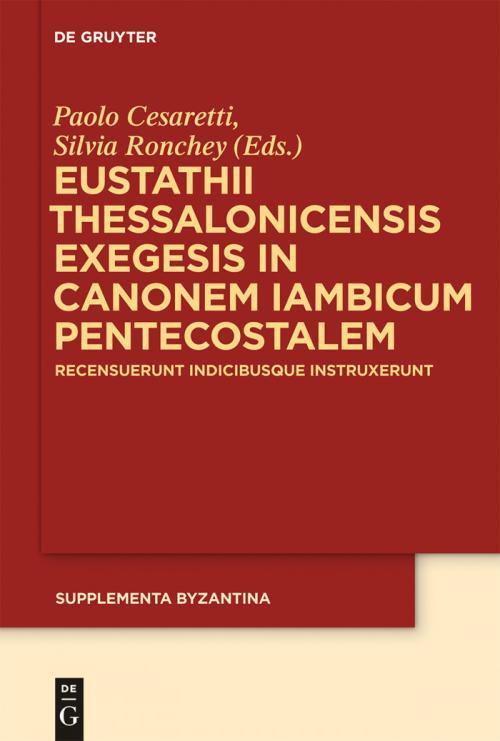 Eustathii Thessalonicensis exegesis in canonem iambicum pentecostalem cover