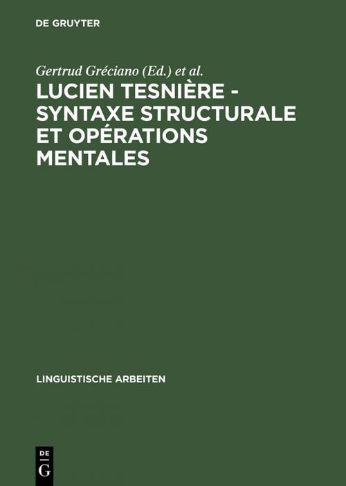 Lucien Tesnière - Syntaxe structurale et opérations mentales cover
