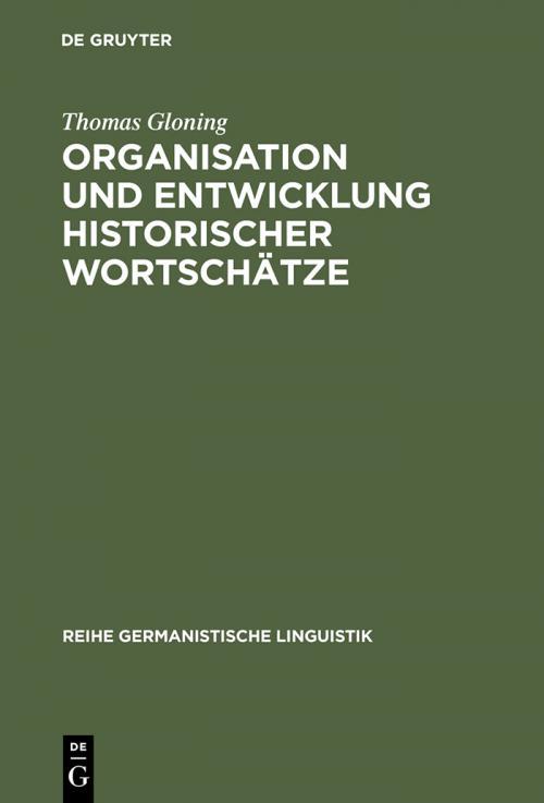Organisation und Entwicklung historischer Wortschätze cover