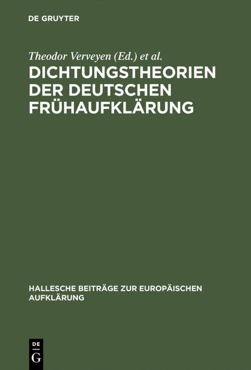 Dichtungstheorien der deutschen Frühaufklärung cover