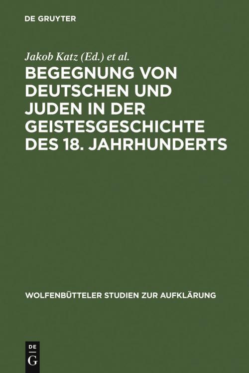 Begegnung von Deutschen und Juden in der Geistesgeschichte des 18. Jahrhunderts cover