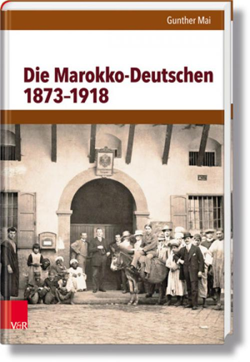 Die Marokko-Deutschen 1873–1918 cover