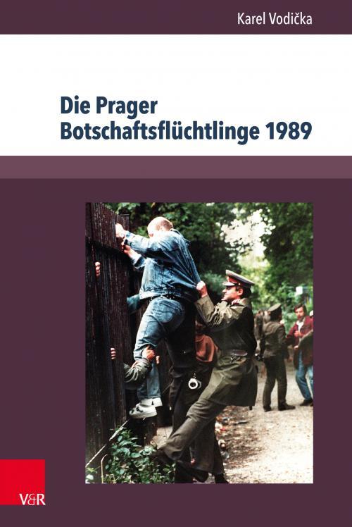 Die Prager Botschaftsflüchtlinge 1989 cover