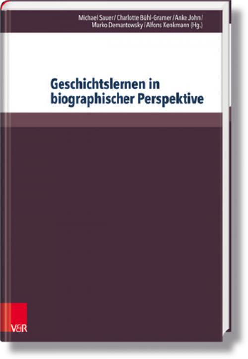 Geschichtslernen in biographischer Perspektive cover