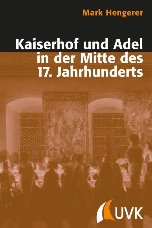Kaiserhof und Adel in der Mitte des 17. Jahrhunderts cover