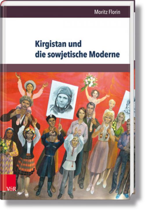 Kirgistan und die sowjetische Moderne cover
