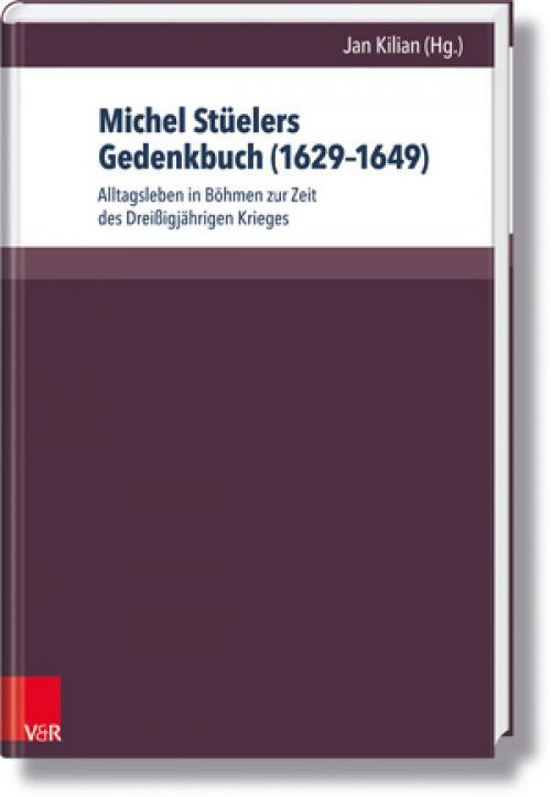 Michel Stüelers Gedenkbuch (1629–1649) cover
