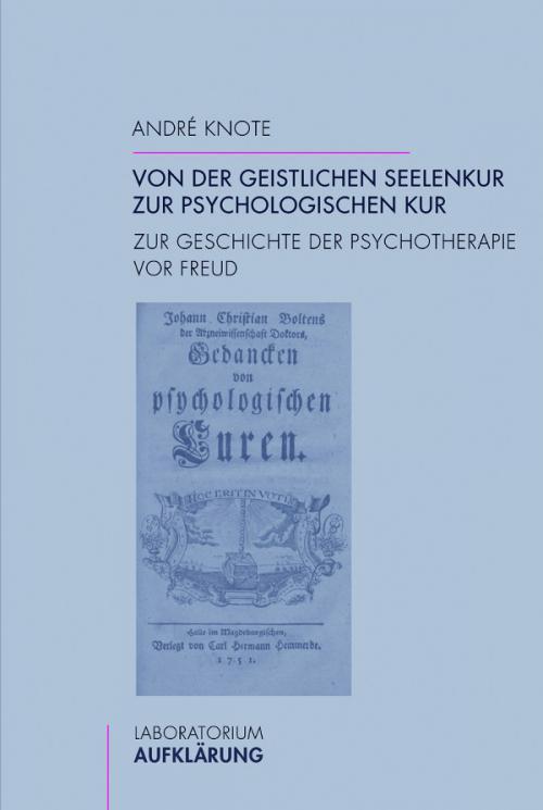 Von der geistlichen Seelenkur zur psychologischen Kur cover