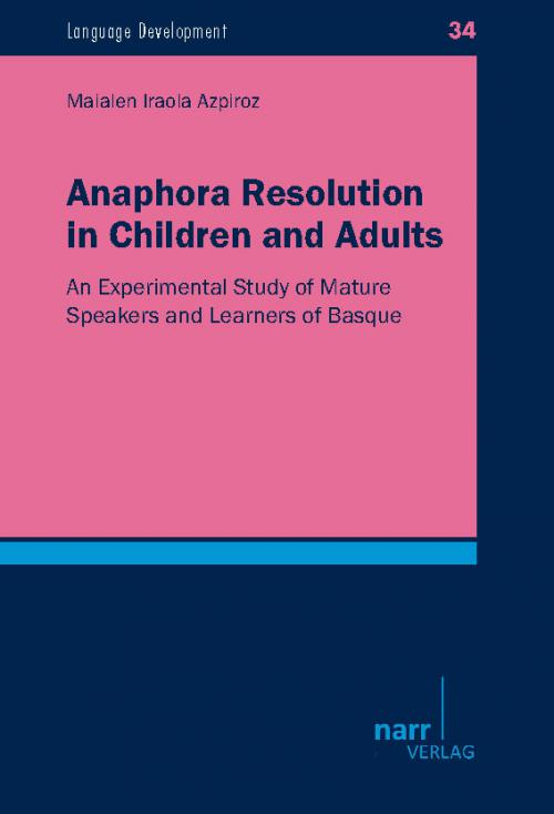 Anaphora Resolution in Children and  Adults cover