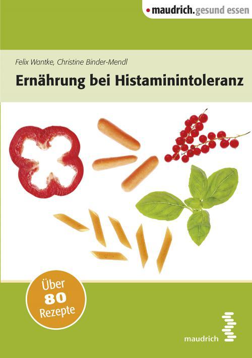 Ernährung bei Histaminintoleranz cover