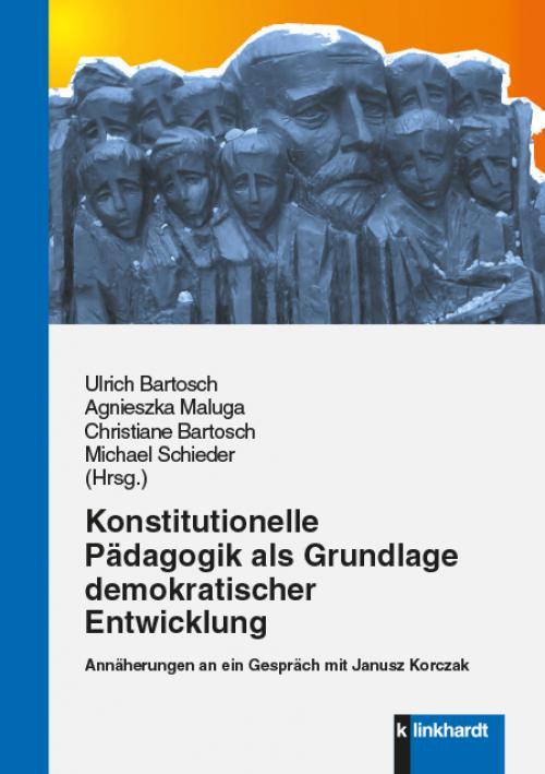 Konstitutionelle Pädagogik als Grundlage demokratischer Entwicklung cover