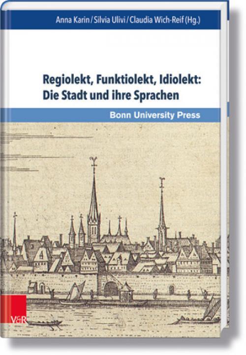 Regiolekt, Funktiolekt, Idiolekt: Die Stadt und ihre Sprachen cover