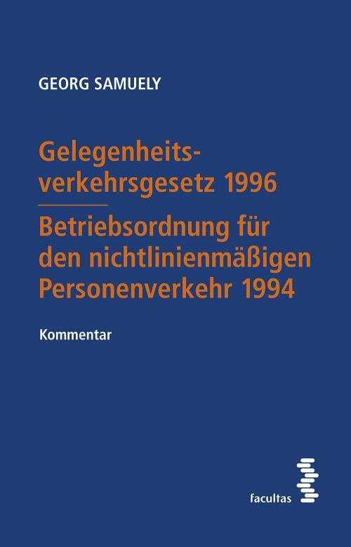 Gelegenheitsverkehrsgesetz 1996 – Betriebsordnung für den nichtlinienmäßigen Personenverkehr 1994 cover