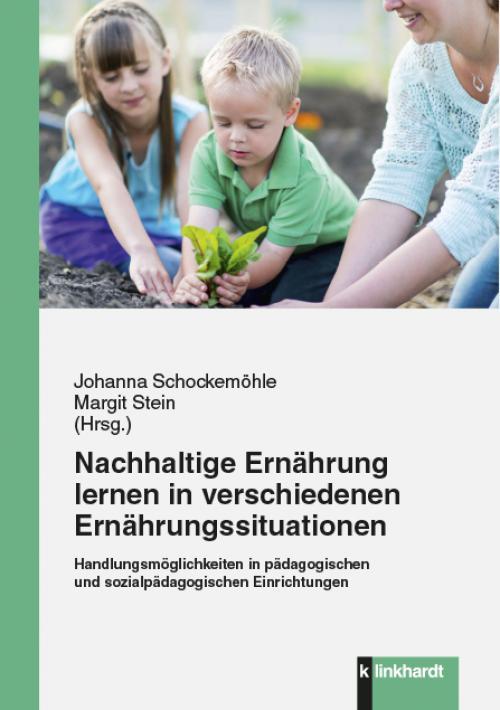 Nachhaltige Ernährung lernen in verschiedenen Ernährungssituationen cover