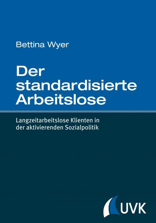 Der standardisierte Arbeitslose cover
