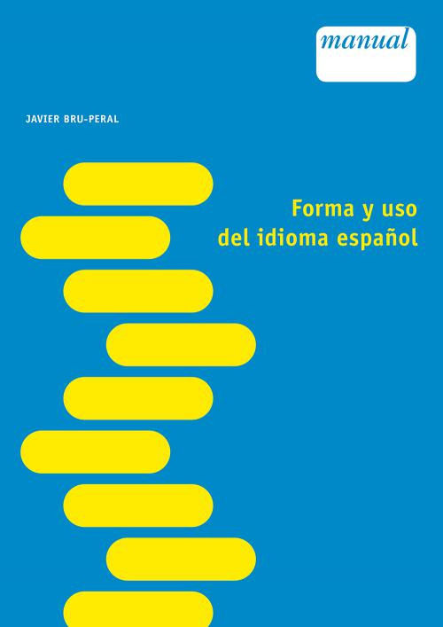 Forma y uso del idioma español cover