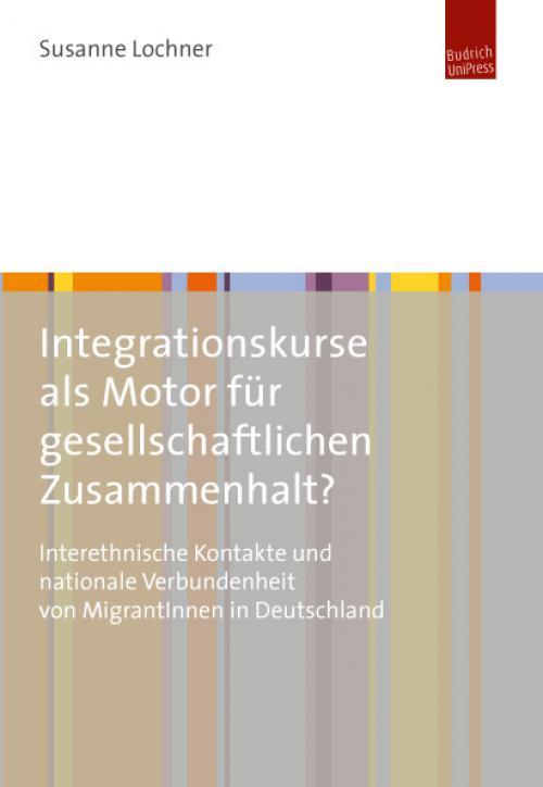 Staatlich geförderter Spracherwerb als Motor gesellschaftlicher Kohäsion? cover