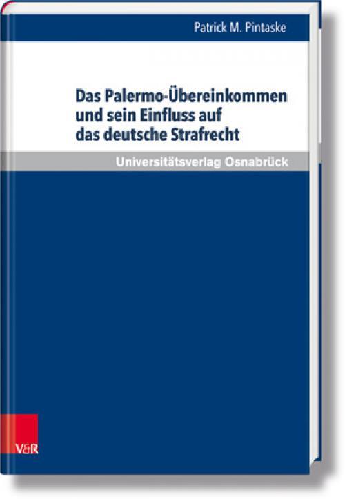Das Palermo-Übereinkommen und sein Einfluss auf das deutsche Strafrecht cover