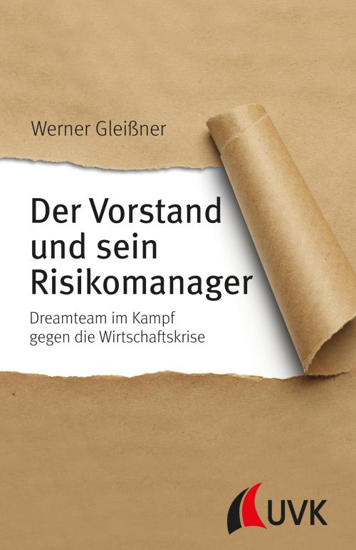 Der Vorstand und sein Risikomanager cover