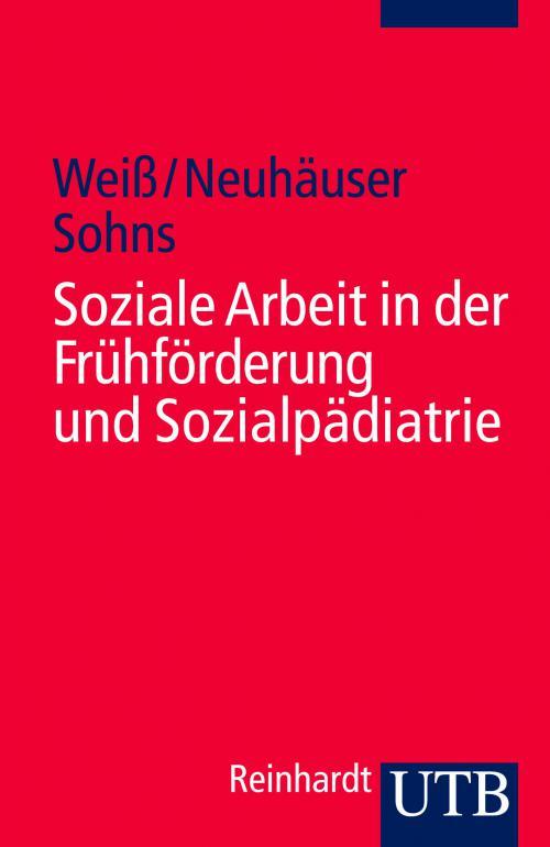 Soziale Arbeit in der Frühförderung und Sozialpädiatrie cover