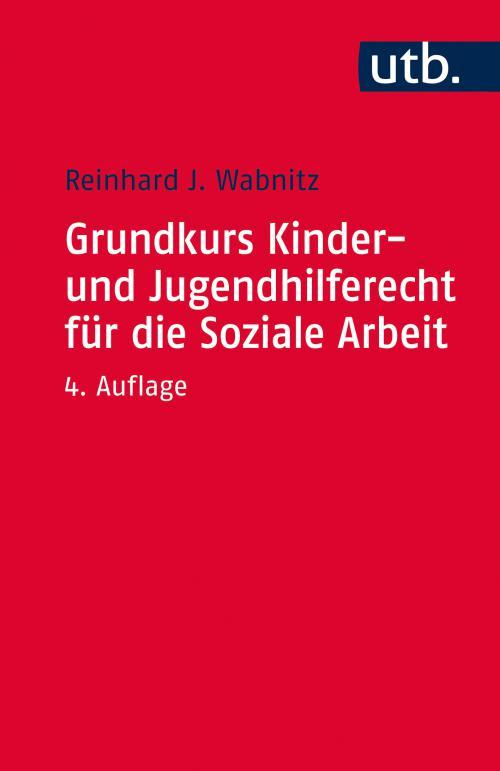 Grundkurs Kinder- und Jugendhilferecht für die Soziale Arbeit cover