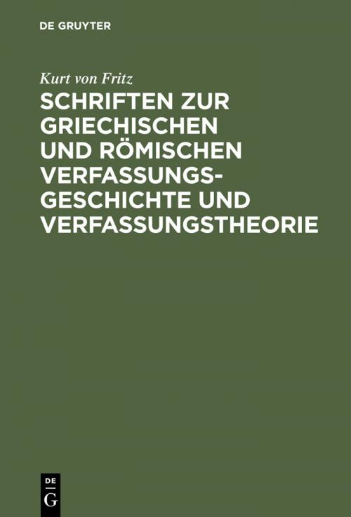 Schriften zur griechischen und römischen Verfassungsgeschichte und Verfassungstheorie cover